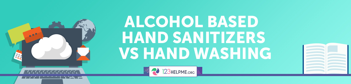 Alcohol Based Hand Sanitizers Vs Hand Washing Sample Essay