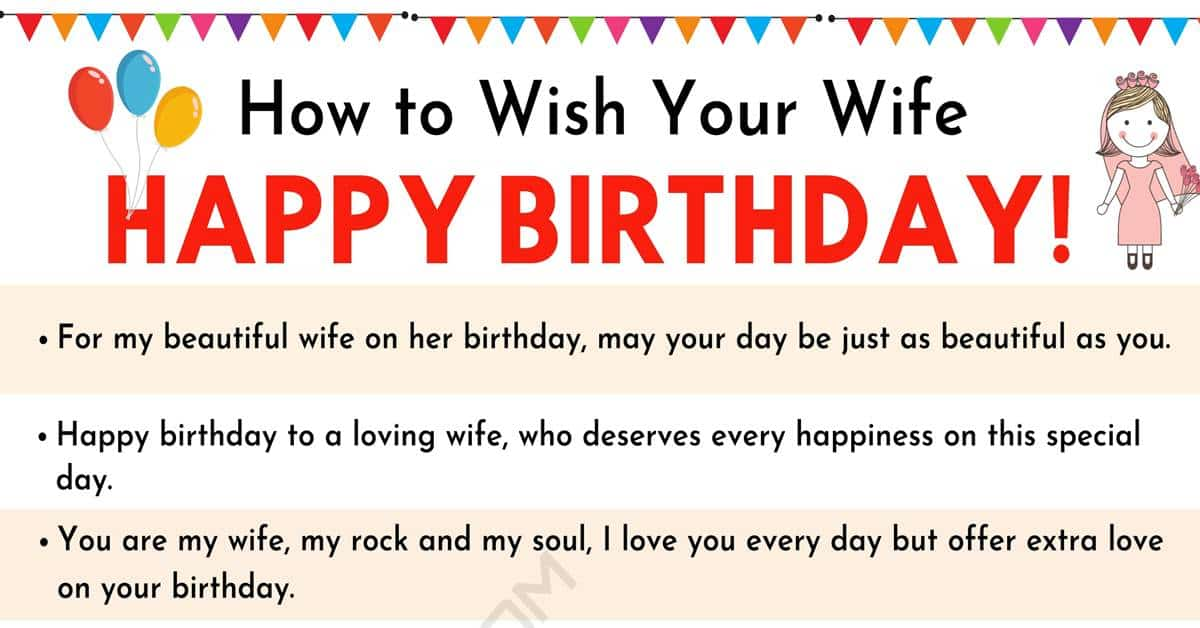 Happy Birthday Wife 35 Sweet And Funny Birthday Wishes For Your Wife 7esl