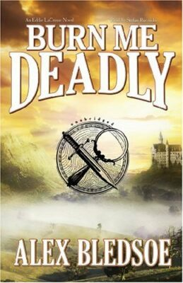 Burn Me Deadly (Eddie LaCrosse, Book 2)(Library Edition)