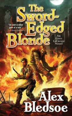 The Sword-Edged Blonde: An Eddie LaCrosse Novel