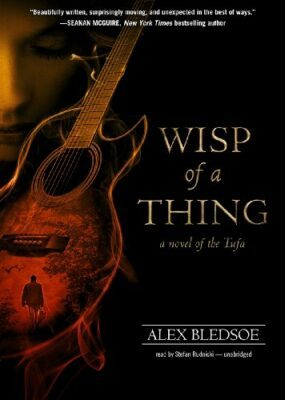 Wisp of a Thing: A Novel of the Tufa (#2) Audio