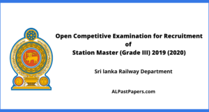 Open Competitive Examination for Recruitment of Station Master (Grade III)