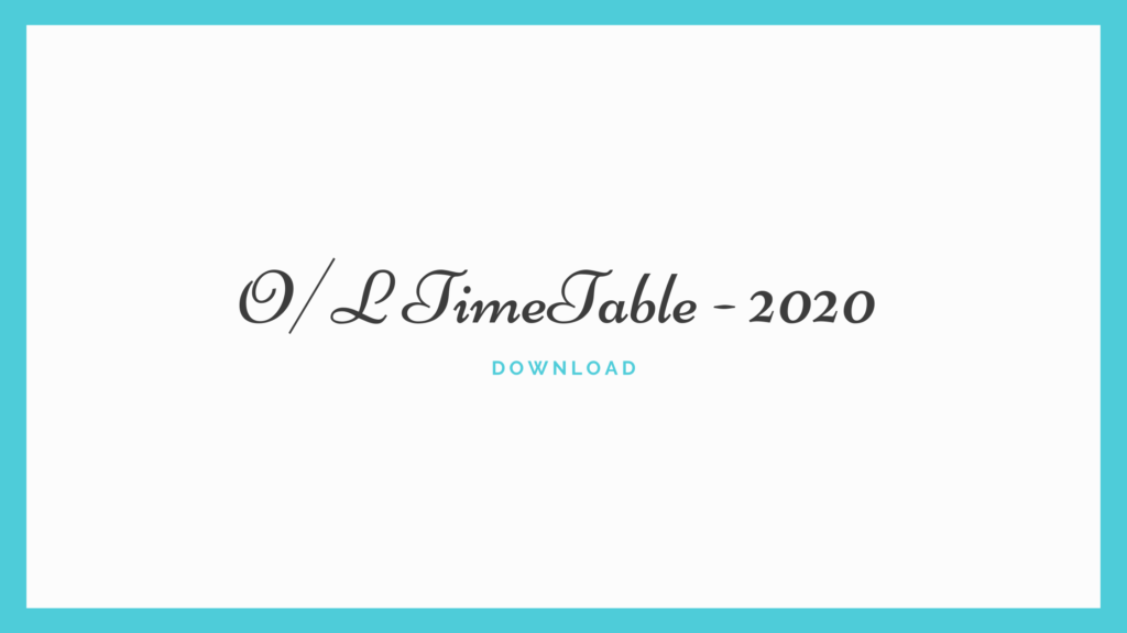 O/L Time Table 2020 Download