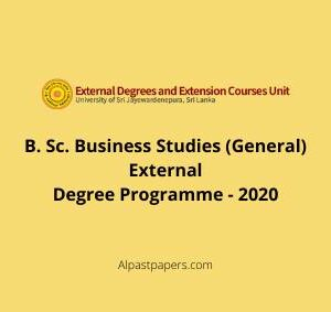 B. Sc. Business Studies (General) External Degree Programme - 2020