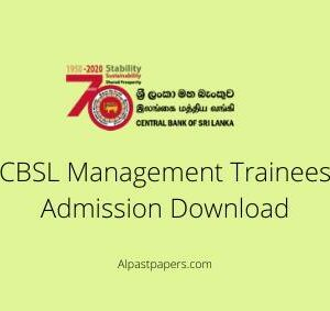CBSL Management Trainees Admission Download