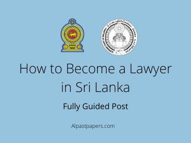 How to Become a Lawyer in Sri Lanka