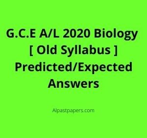 GCE-AL-2020-Biology-Old-Syllabus-Predicted-or-Expected-Answers