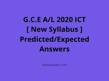 GCE-AL-2020-ICT-New-Syllabus-Predicted-or-Expected-MCQ-Answers