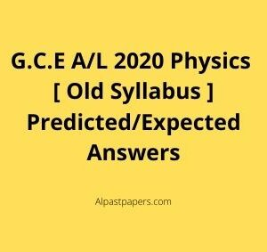 GCE-AL-2020-Physics-Old-Syllabus-Predicted-or-Expected-Answers