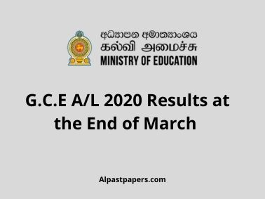 G.C.E A/L 2020 Results at the End of March