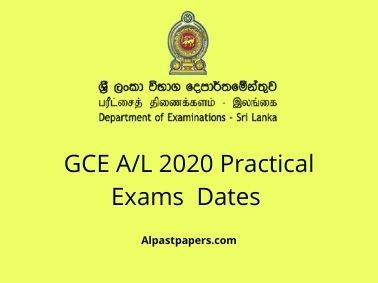 GCE A/L 2020 Practical Exams  Dates