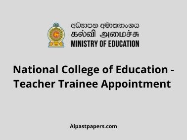National College of Education - Teacher Trainee Appointment