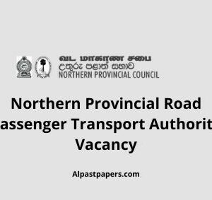 Northern Provincial Road Passenger Transport Authority Vacancy