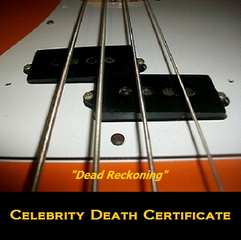 Celebrity Death Certificate and Their Dead Reckoning