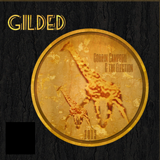 Corrin Campbell & the Election: Gilded