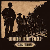 Hunter and the Dirty Jacks release debut CD