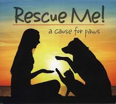 Various Artists – Rescue Me! A Cause for Paws