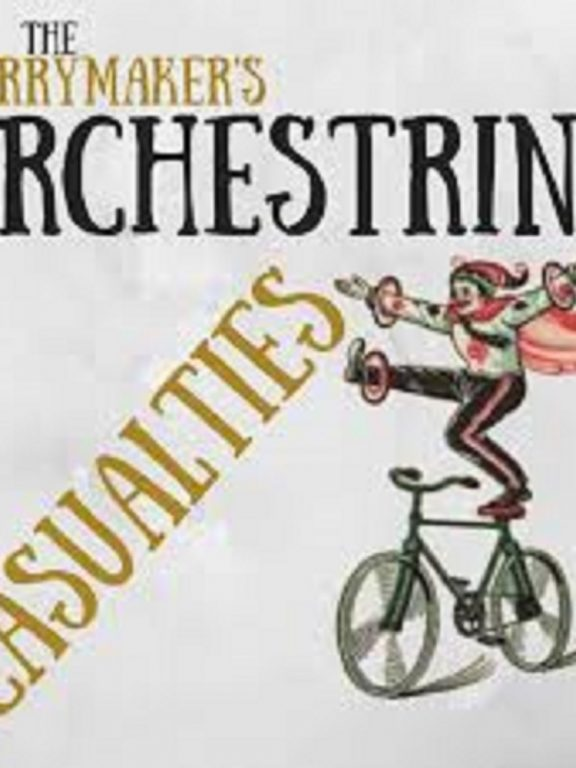 """The Merrymaker's Orchestrina release """"Casualties"""" LP"""