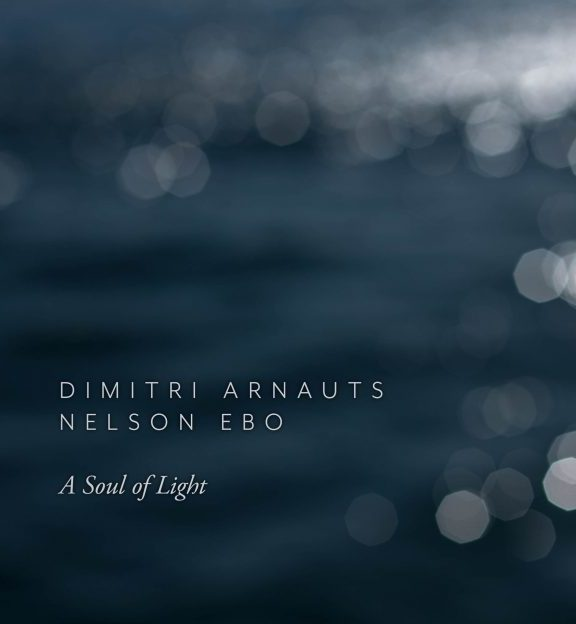 'A Soul of Light': Angolan Tenor Nelson Ebo And Belgian Composer Dimitri Arnauts Team up To Honor And Support Human Rights And Dignity Through Music In Angola And Africa