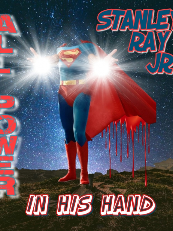 """Stanley Ray Jr. Releases New Song """"All Power In His Hand"""""""