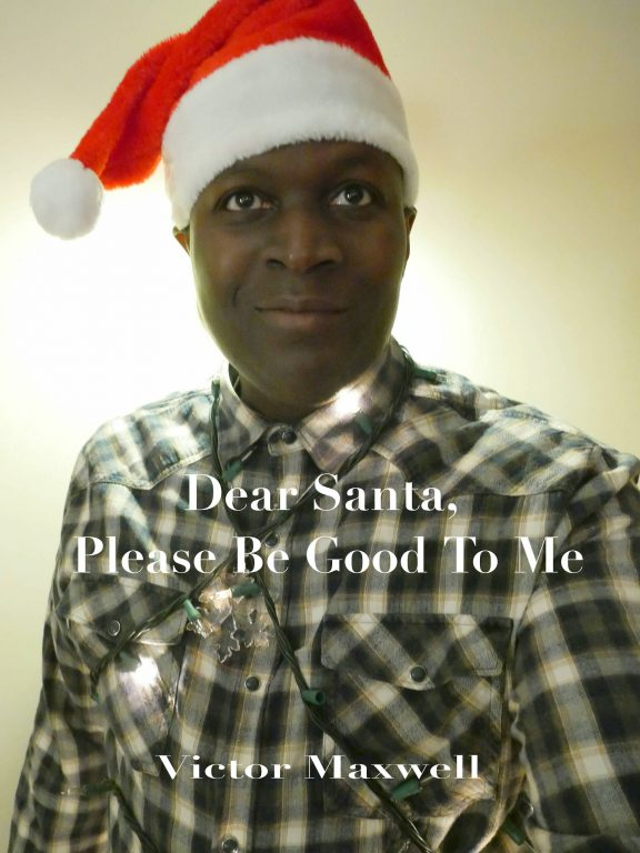 """Victor Maxwell Releases New Christmas Single, """"Dear Santa, Please Be Good to Me"""""""