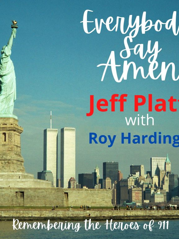 Honoring The Victims of 9/11 Terrorists Attacks: This is Jeff Platts