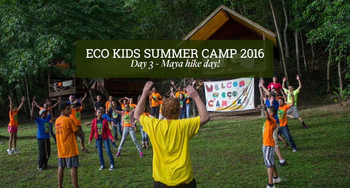belize_eco_kids_summer_camp_chaa_creek_day_3_cover