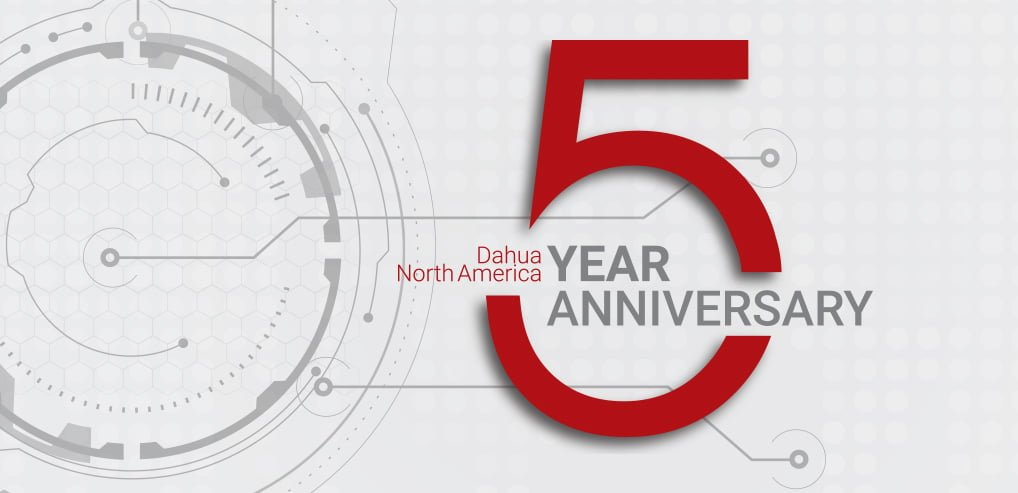Dahua Technology USA Celebrates Five Years in North America – Dahua North America