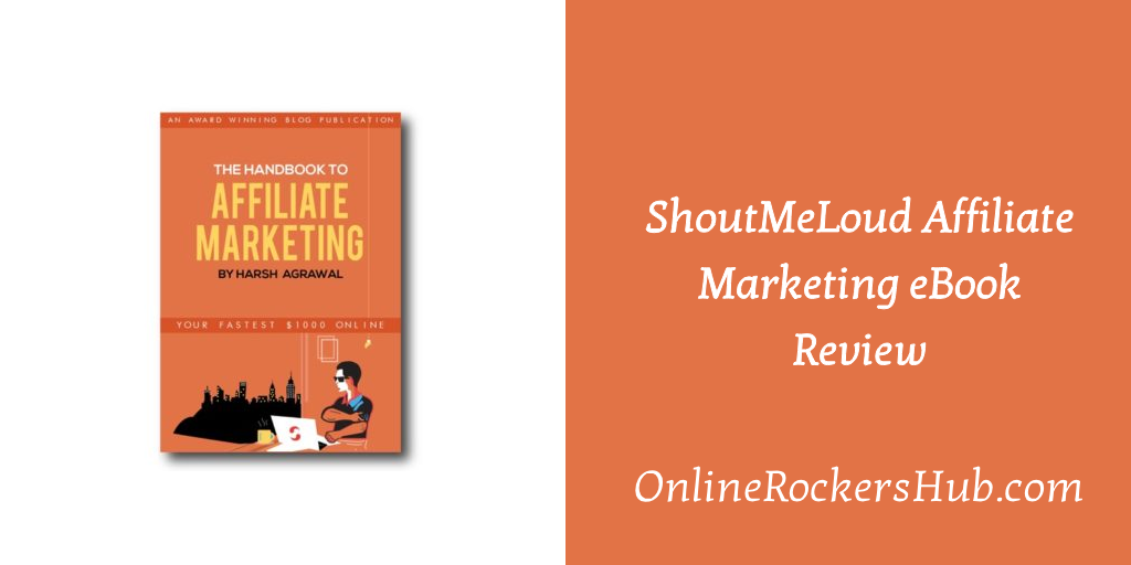 ShoutMeLoud Affiliate Marketing eBook Review