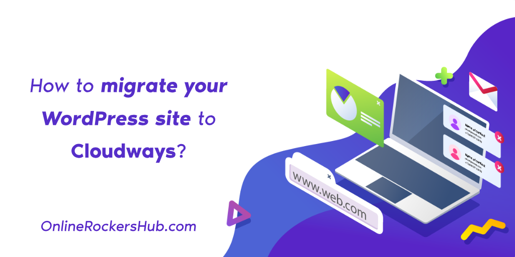 How to migrate your WordPress site to Cloudways_