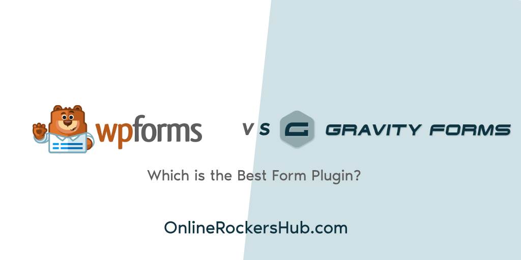WPForms vs Gravity Forms - Which is the Best Form Plugin?