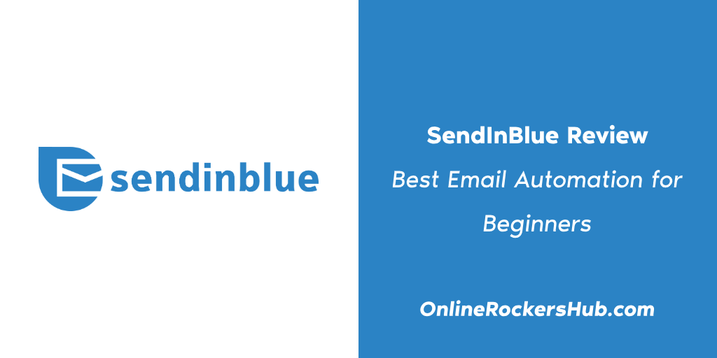 SendInBlue Review_ Best Email Automation for Beginners