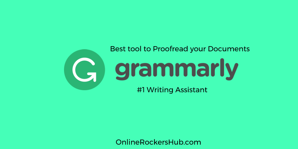 Grammarly Review: Best tool ever created to Proofread your documents