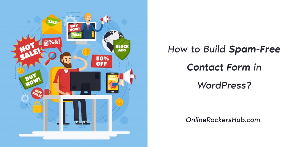 How to Build Spam-Free Contact Form in WordPress_