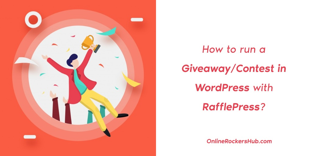 How to run a Giveaway_Contest in WordPress with RafflePres?