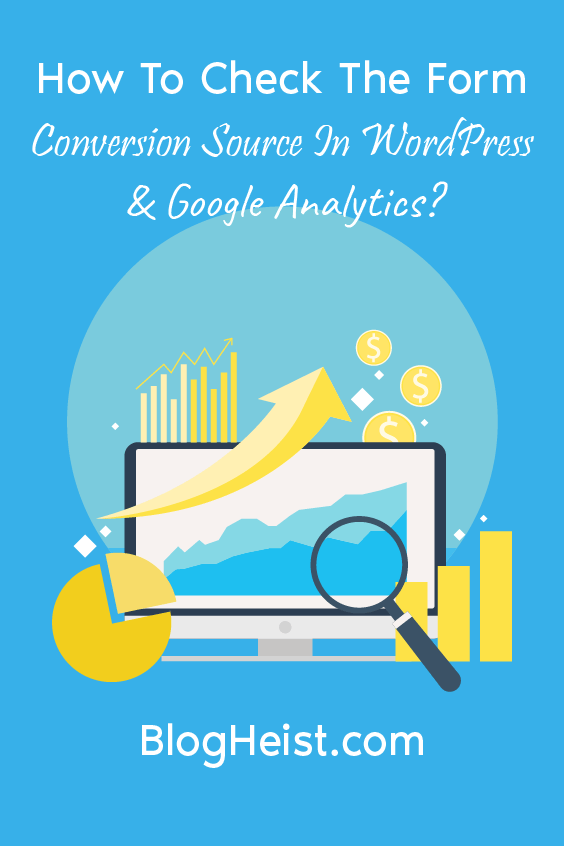 How to Check the Form Conversion Source in WordPress and Google Analytics? - Pinterest Image