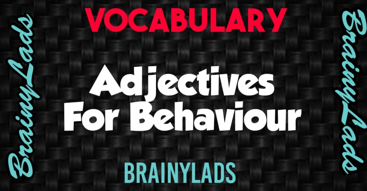 Words For Positive and Negative Behaviour of Persons