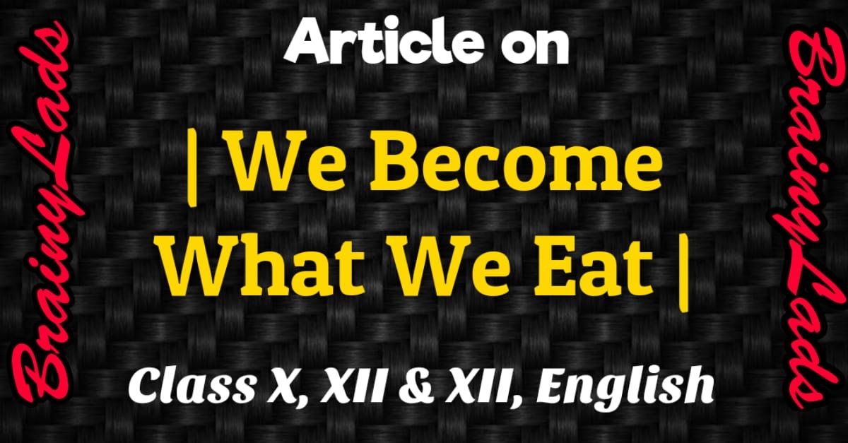 We Become What We Eat