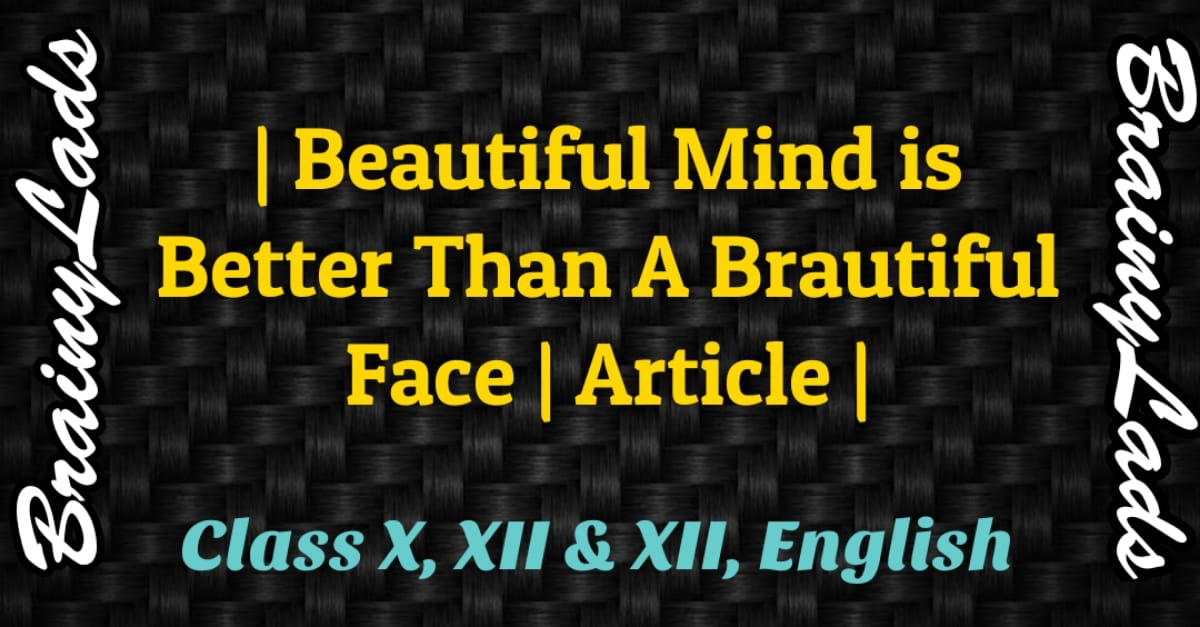 Beautiful Mind is Better Than Beautiful Face