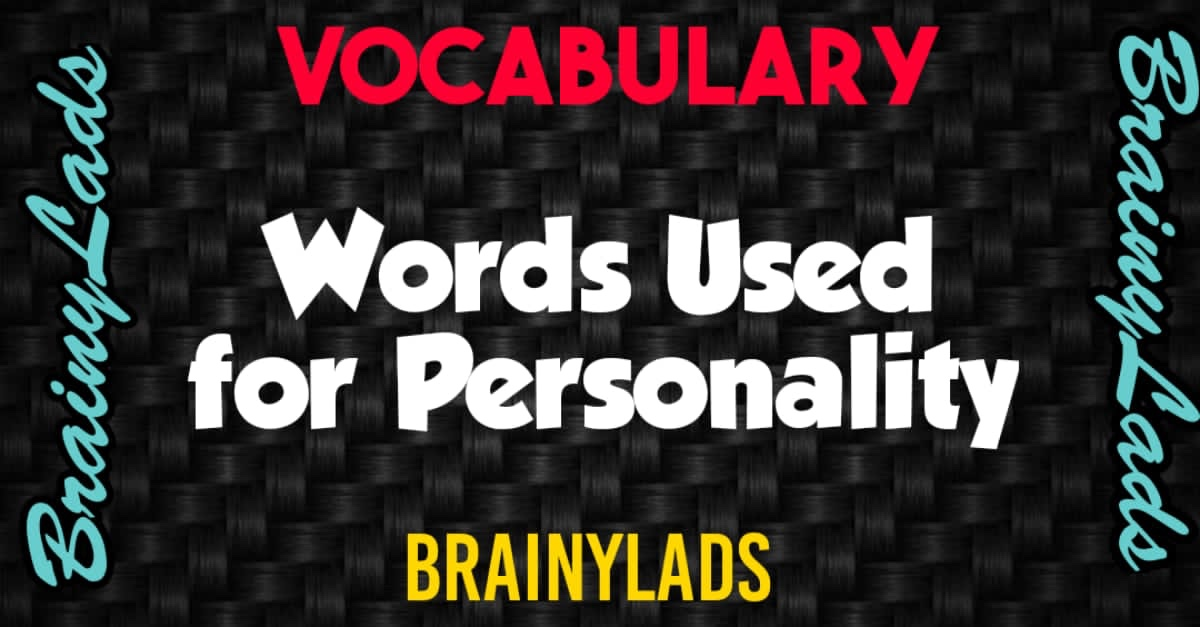 Words For Description of Personalities