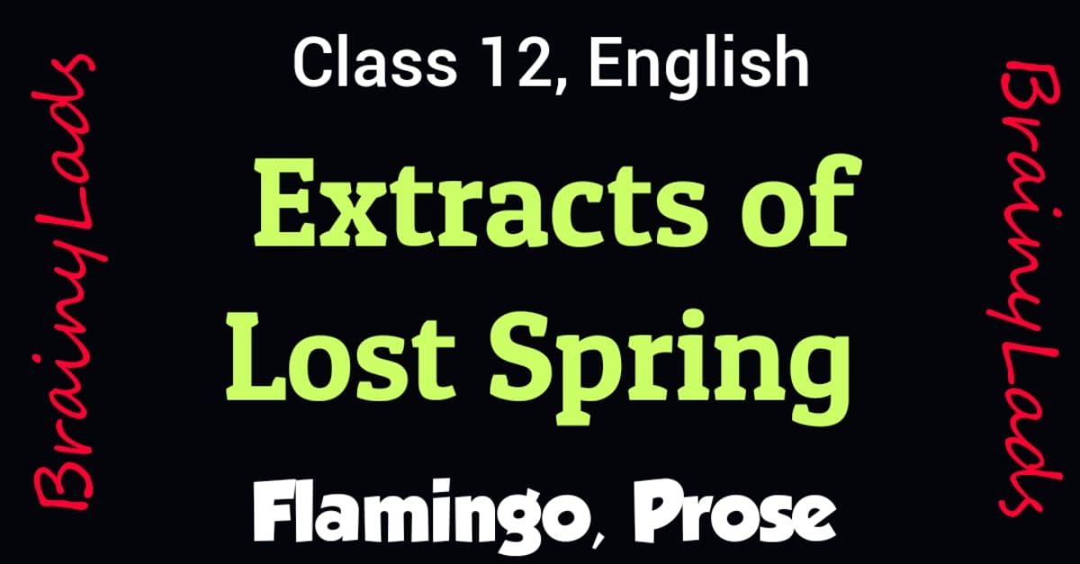 Extracts of Lost Spring
