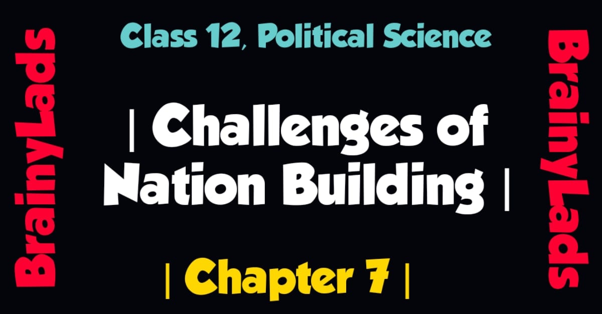 Challenges of Nation Building