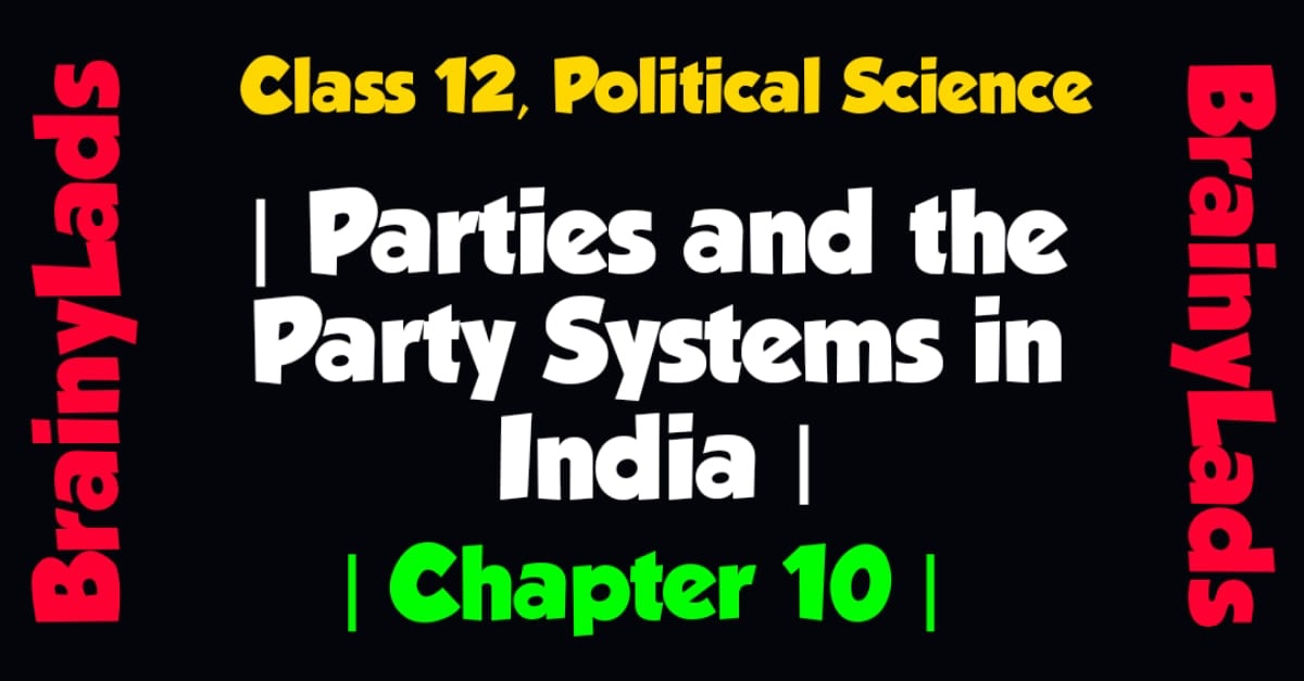 Parties and the Party System in India