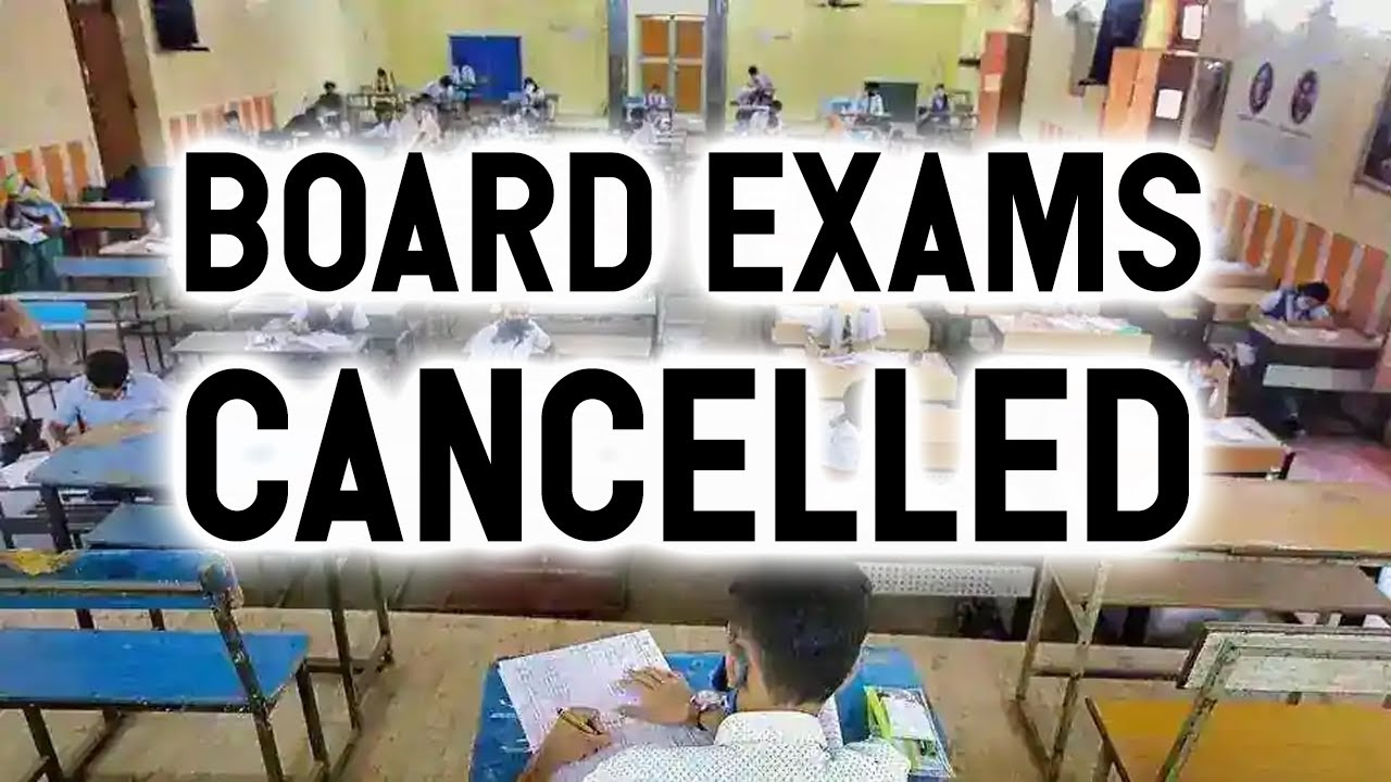 Board Exam Class 12 Cancelled