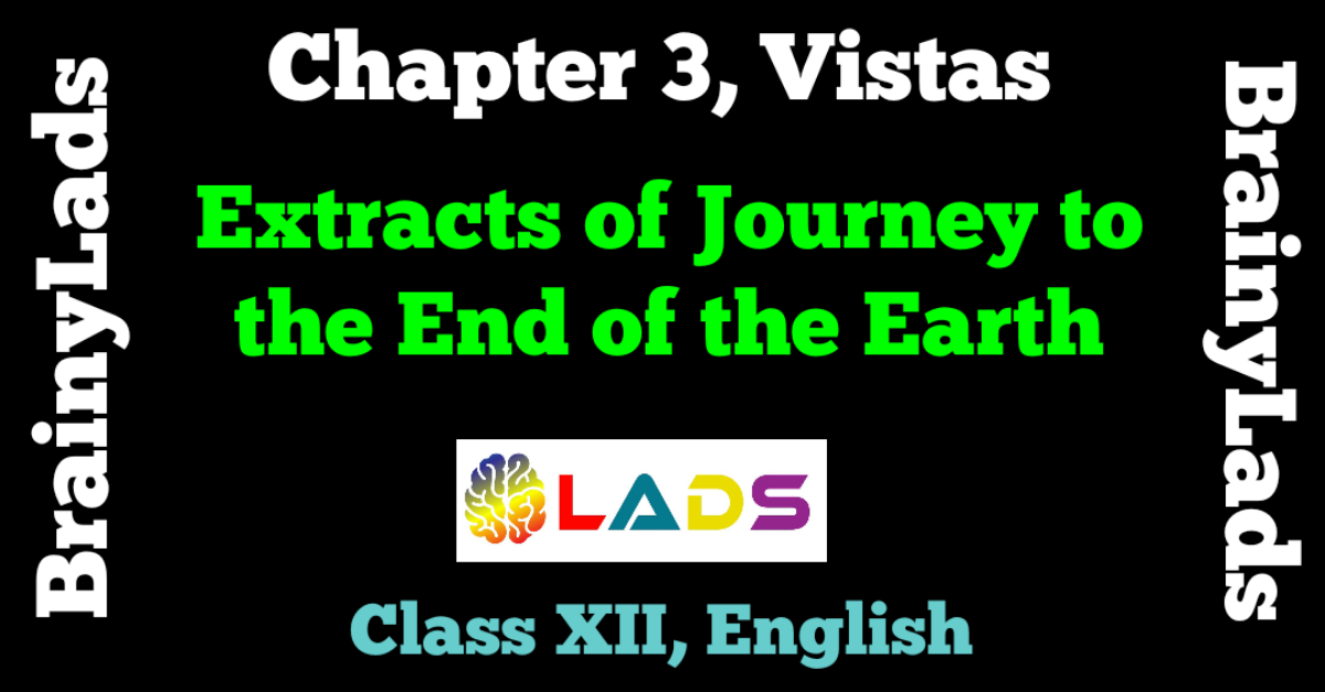 Extracts of Journey to the End of the Earth