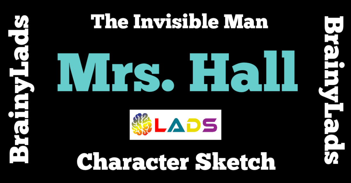 Mrs. Hall Character Sketch