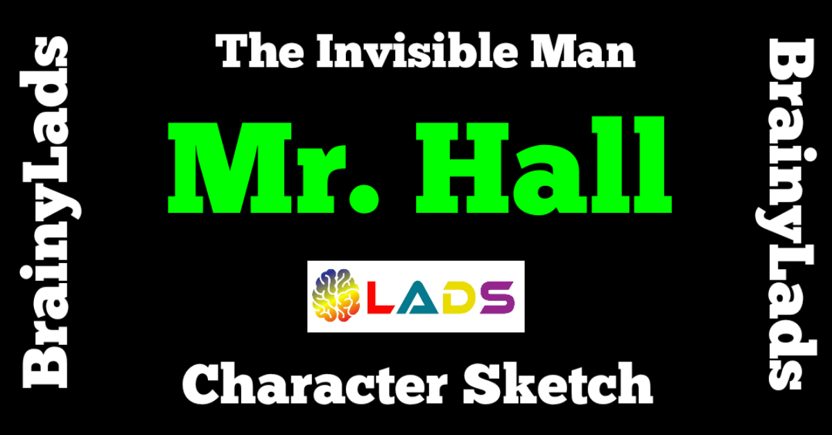 Character Sketch of Mr. Hall