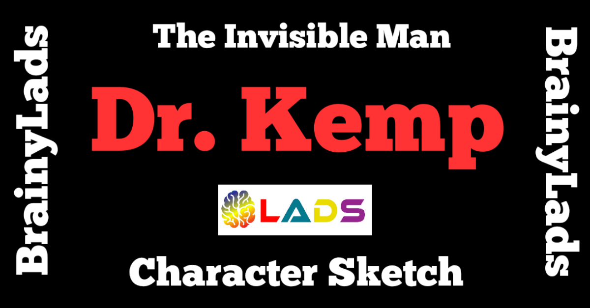 Character Sketch of Dr. Kemp