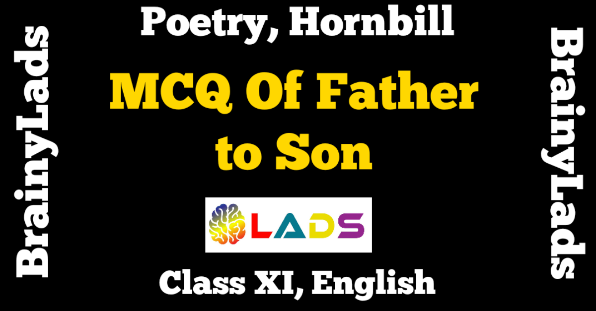 MCQ of Father to Son
