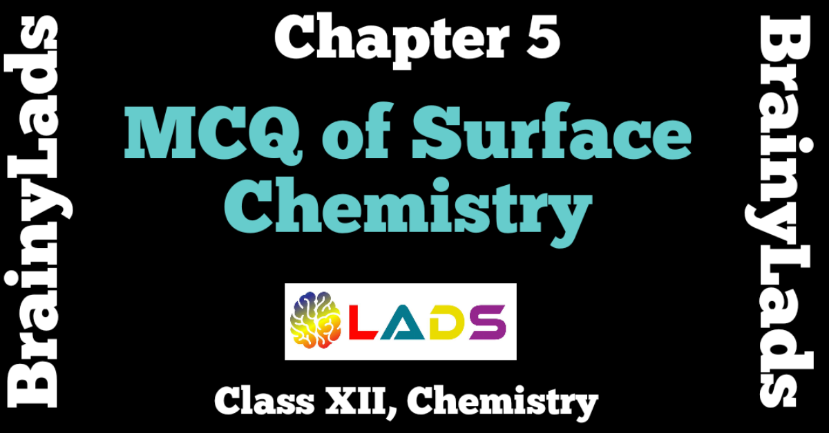 MCQ of Surface Chemistry